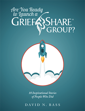Are You Ready to Launch a GriefShare Group?